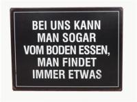 """Schild """"Bei uns kann man sogar vom Bod.."""